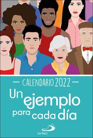 CALENDARIO UN EJEMPLO PARA CADA DIA 2022 TAMAÑO PEQUEÑO
