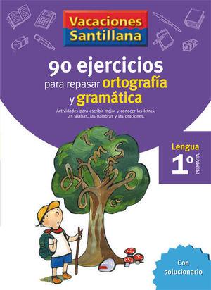 VACACIONES ORTOGRAFIA Y GRAMATICA 1 EP