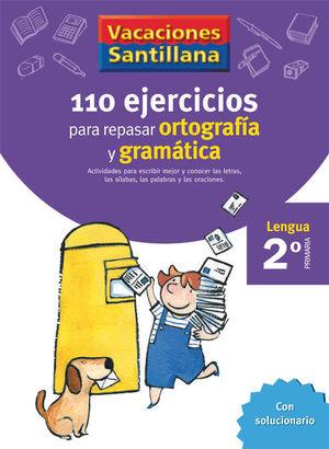 VACACIONES ORTOGRAFIA Y GRAMATICA 2 EP