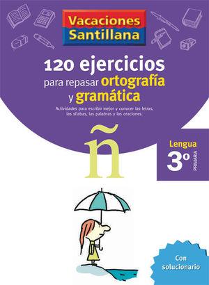 VACACIONES ORTOGRAFIA Y GRAMATICA 3 EP