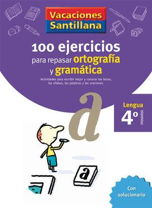 VACACIONES ORTOGRAFIA Y GRAMATICA 4 EP