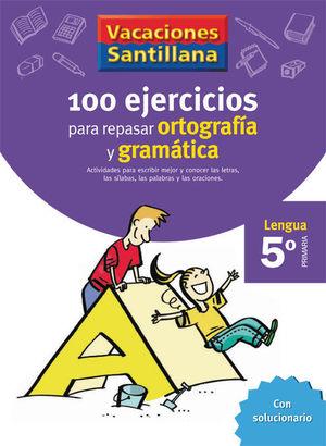 VACACIONES ORTOGRAFIA Y GRAMATICA 5 EP