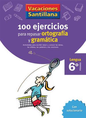 VACACIONES ORTOGRAFIA Y GRAMATICA 6 EP