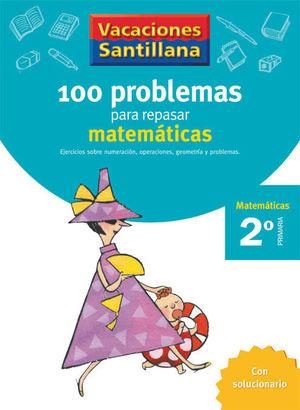 VACACIONES PROBLEMAS DE MATEMATICAS 2 EP