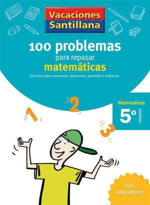 VACACIONES PROBLEMAS DE MATEMATICAS 5 EP