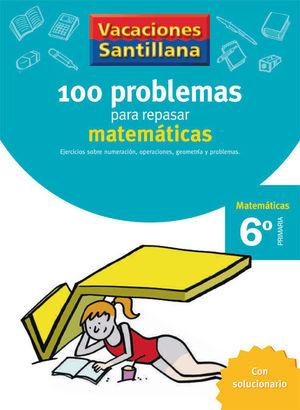 VACACIONES PROBLEMAS DE MATEMATICAS 6 EP