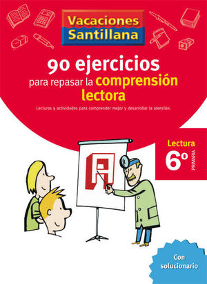 VACACIONES COMPRENSION LECTORA 6 EP