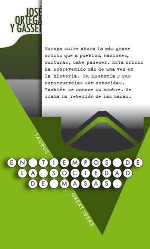 EN TIEMPOS DE LA SOCIEDAD DE MASAS (SERIE GREAT IDEAS 23)