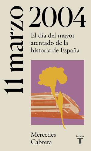 11 DE MARZO DE 2004. ATENTADOS 11-M EN MADRID