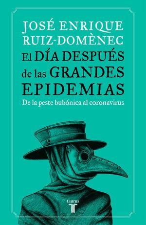 EL DÍA DESPUÉS DE LAS GRANDES EPIDEMIAS