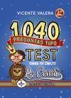 1040 PREGUNTAS TIPO TEST. DOMINA POR COMPLETO LA CONSTI