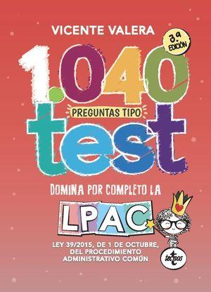 1040 PREGUNTAS TIPO TEST LPAC