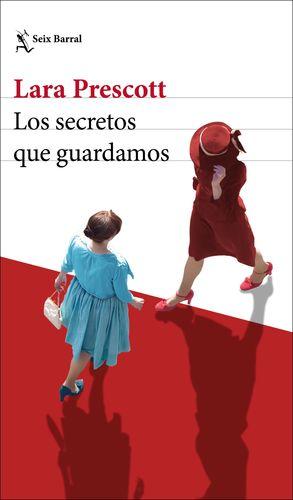 LOS SECRETOS QUE GUARDAMOS