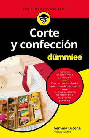 CORTE Y CONFECCION PARA DUMMIES