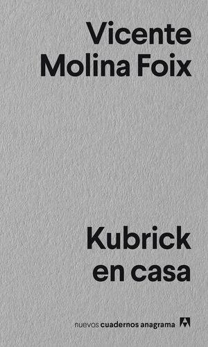 KUBRICK EN CASA