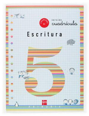 CUADERNO 5 DE ESCRITURA, CUADRÍCULA. 2 PRIMARIA