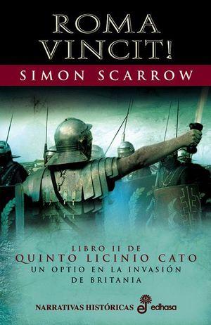 ROMA VINCIT! UN OPTIO EN LA INVASIÓN DE BRITANIA (II)
