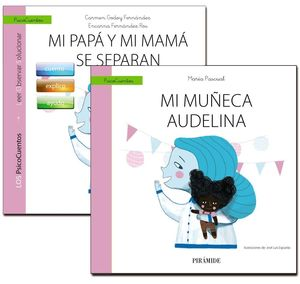 MI PAPÁ Y MI MAMÁ SE SEPARAN+CUENTO: MI MUÑECA AUDELINA