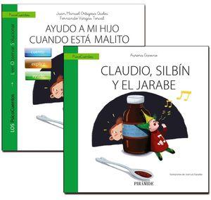 GUÍA: AYUDO A MI HIJO CUANDO ESTÁ MALITO + CUENTO: CLAUDIO, SILBÍN Y EL JARABE