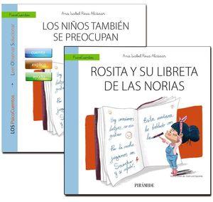 GUÍA: LOS NIÑOS TAMBIN SE PREOCUPAN + CUENTO: ROSITA Y SU LIBRETA DE LAS NORIAS