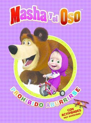 PROHIBIDO ABURRIRSE (MASHA Y EL OSO. ACTIVIDADES)