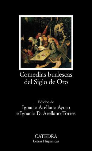 COMEDIAS BURLESCAS DEL SIGLO DE ORO