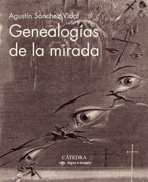 GENEALOG¡AS DE LA MIRADA