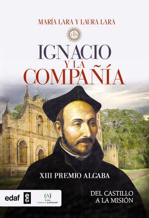 IGNACIO Y LA COMPAÑIA DE JESUS.