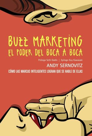 BUZZ MARKETING. EL PODER DEL BOCA A BOCA