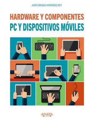 PC Y DISPOSITIVOS MÓVILES. HARDWARE Y COMPONENTES