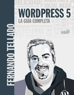 WORDPRESS 5. LA GUÍA COMPLETA