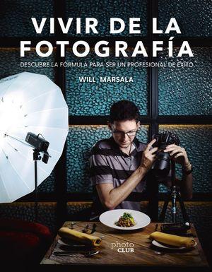 VIVIR DE LA FOTOGRAFÍA