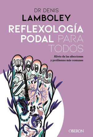 REFLEXOLOG¡A PODAL PARA TODOS