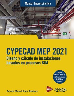 CYPECAD MEP 2021. DISEÑO Y CÁLCULO DE INSTALACIONES DE EDIFICIOS