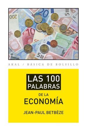 LAS 100 PALABRAS DE LA ECONOMÍA