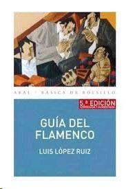 GUÍA DEL FLAMENCO (5ª EDICIÓN)