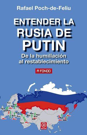 ENTERDER LA RUSIA DE PUTIN