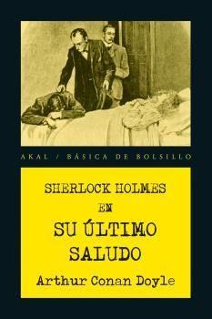SHERLOCK HOLMES EN SU ÚLTIMO SALUDO