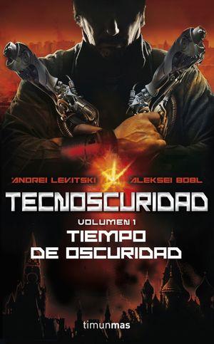 TECNOSCURIDAD. TIEMPO DE OSCURIDAD