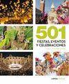 501 FIESTAS, CELEBRACIONES Y EVENTOS QUE NO TE PUEDES PERDER