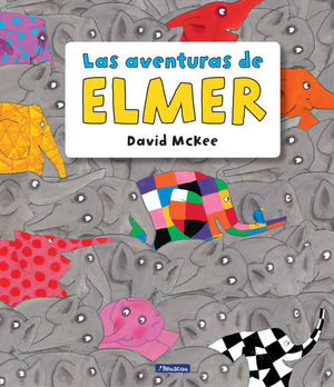 LAS AVENTURAS DE ELMER