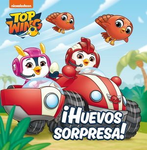 ¡HUEVOS SORPRESA! (TOP WING)