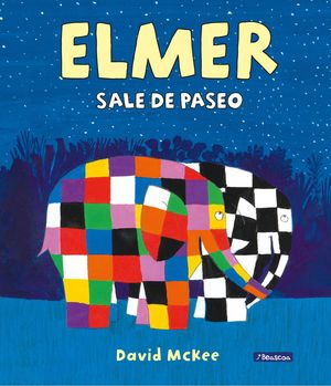 ELMER SALE DE PASEO (ELMER. ALBUM ILUSTRADO)