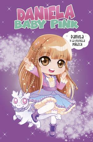 DANIELA Y LA ESTRELLA MÁGICA (DANIELA BABY PINK)