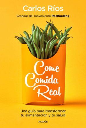 COME COMIDA REAL