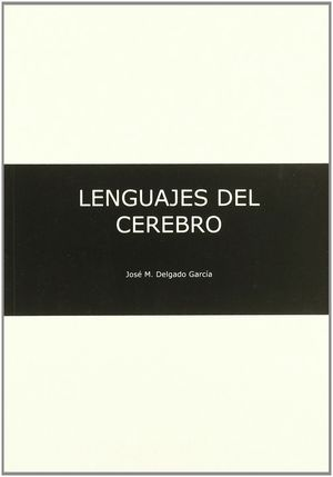 LOS LENGUAJES DEL CEREBRO