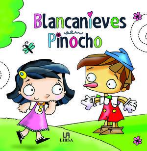 BLANCANIEVES/PINOCHO