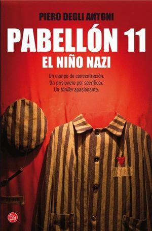 PABELLÓN 11. EL NIÑO NAZI (BOLSILLO)