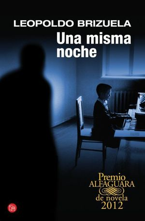 UNA MISMA NOCHE (PREMIO ALFAGUARA) (BOLSILLO)