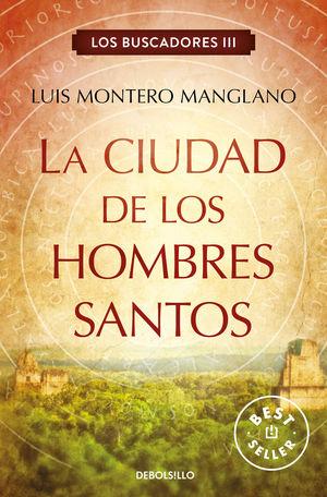 LA CIUDAD DE LOS HOMBRES SANTOS (LOS BUSCADORES 3)